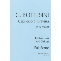 Bottesini, Giovanni: Capriccio di Bravura in A Major : for double bass (solo tuning) and strings score and parts