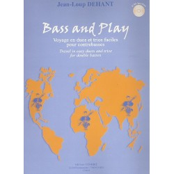 Dehant, Jean-Loup: Bass and play (+CD) : for 2-3 contrebasses partition