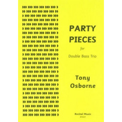 Osborne, Tony: Party Pieces : for 3 double basses score and parts