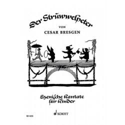 Bresgen, Cesar: Der Struwwelpeter : Szenische Kantate f├╝r Kinderchor und Instrumente, Partitur