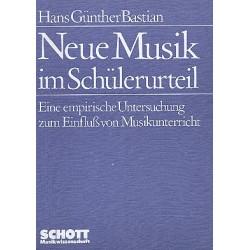 Bastian, Hans Günther: Neue Musik im Schülerurteil : Eine empirische Untersuchung zum Einfluss von Musikunterricht