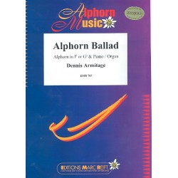 Armitage, Dennis: Alphorn Ballad : for alphorn in F or Gb and piano (organ)