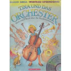 Simsa, Marko: Tina und das Orchester (+CD) : Mein erstes Buch über Musikinstrumente