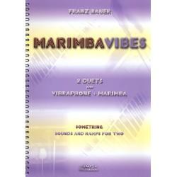 Bauer, Franz: MarimbaVibes : f├╝r Marimbaphon und Vibraphon Partitur und Stimmen