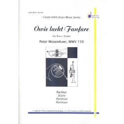 Wesenauer, Peter: Owie lacht-Fanfare für 3 Trompeten, Horn, Posaune, Euphonium, Tuba und Pauken Partitur und Stimmen