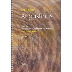 Schneider, Enjott (Norbert Jürgen): Augustinus : Oratorium für Sopran/Tenor/Bariton/Chor/Orchester partitur