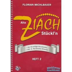 Michlbauer, Florian: Alte Ziach St├╝ckln Vol. 2 (+CD) : f├╝r 4 reihige harmonika inkl. 2. Harmonika Stimme