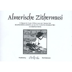 Wörnle, Manfred: Almerische Zithermusi : für 2-3 Konzertzithern Stimmen