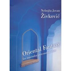 Zivkovic, Nebojsa Jovan: Oriental Fantasy : for percussion duo with marimba score
