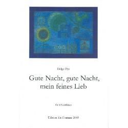 Oye, Helge: Gute Nacht, gute Nacht, meines feines Lied : für 4 Blöckflöten Partitur und Stimmen