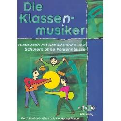 Hähnel, Gerd: Die Klassenmusiker (+CD) : für Melodieinstrument, Keyboard, Gitarre und Percussion