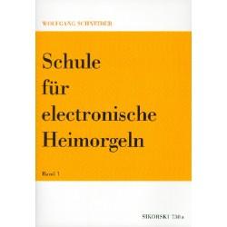 Schneider, Wolfgang: Schule für elektronische Heimorgel Band 1