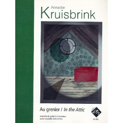 Kruisbrink, Annette: Au grenier / In the attic : pour ensemble de guitares et narrateur partition et parties