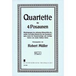 Müller, Robert: 5 ausgewählte Quartette Band 1 : für 4 Posaunen Partitur und Stimmen