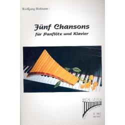 Hofmann, Wolfgang: 5 Chansons : für Panflöte und Klavier