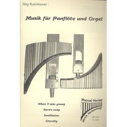 Rutishauser, Jürg: Musik für Panflöte und Orgel