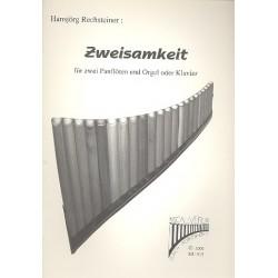 Rechsteiner, Hansjörg: Zweisamkeit : für 2 Panflöten und Orgel