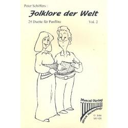 Schiffers, Peter: Folklore der Welt Band 2 24 Duette für 2 Panflöten mit Harmonien zur Begleitung (Gitarre, Klavier)