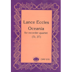 Eccles, Lance: Oceania : for 4 recorders (AAAT) score and parts
