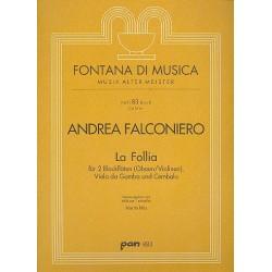 Falconiero, Andrea: La Follia für 2 Blockflöten (Ob,Vl), Viola da gamba und Cembalo Stimmen