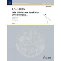 Lacerda, Osvaldo: 3 brasilische Miniaturen : für 4-19 Schlagzeuger Partitur und Stimmen