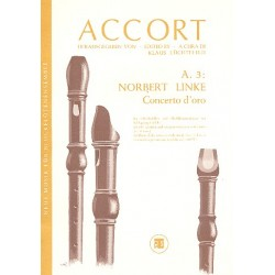 Linke, Norbert: Concerto d'oro : für Blockflöte solo, Blockflötenorchester und Schlagzeug ad lib. Partitur