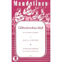 Lincke, Paul: Glühwürmchen-Idyll : für Mandolinenquartett Stimmen