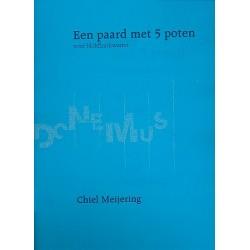 Meijering, Chiel: Een paard met 5 poten : f├╝r 4 Tenorblockfl├Âten Partitur (1982, rev. 1984)