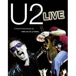 Parra, Pimm Jal de la: U2 : LIVE A CONCERT DOCUMENTARY
