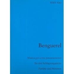 Benguerel, Xavier: Musik für 3 Schlagzeuger Partitur und Stimmen