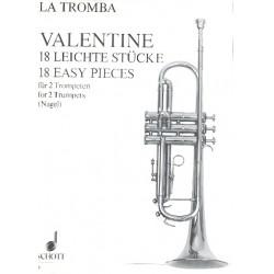 Valentine, Robert ( Roberto Valentino ): 18 leichte Stücke : für 2 Trompeten, Spielpartitur