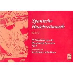 Spanische Hackbrettmusik Band 2 : 10 Solost├╝cke aus der Handschrift Barcelona 1764