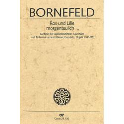 Bornefeld, Helmut: ROS UND LILIE MORGENTAULICH FANTASIE FUER SOPRANBLOCKFLOETE, QUERFL., TASTENINSTR. SPIELPARTITUR