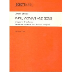 Strauß, Johann (Sohn): Wein, Weib und Gesang op.333 : for SA recorders and piano score and parts