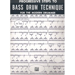 Reed, Ted: Progressive Steps to Bass Drum Technique for the modern Drummer