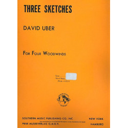 Uber, David: 3 Sketches : for 4 woodwinds (flutes/clarinets) study score