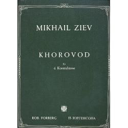 Ziev, Mikhail: Khorovod : für 4 Kontrabässe Partitur und Stimmen