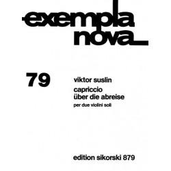 Suslin, Viktor Evseevich: Capriccio über Die Abreise für 2 Violinen 2 Spielpartituren