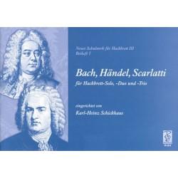 Neues Schulwerk für Hackbrett Band 3 Beiheft 1 : Bach Händel und Scarlatti für 1-3 Hackbretter