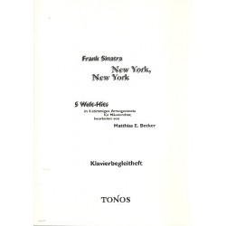 Sinatra, Frank: New York New York 5 Welt-Hits für Männerchor Klavierbegleitung