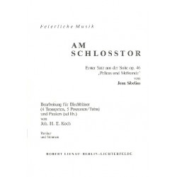 Sibelius, Jean: Am Schloßtor aus der Suite op.46 : für Blechblaeser (0-4-5-1) Partitur und Stimmen