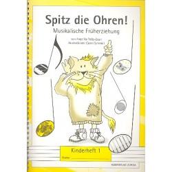 Foltz-Zaun, Angelika: Spitz die Ohren : Kinderheft 1 (1. Unterrichtsjahr) Musikalische Fr├╝herziehung
