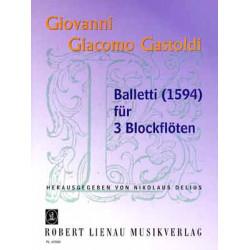 Gastoldi, Giovanni Giacomo: Balletti : für 3 Blockflöten 2 Spielpartituren (1594)