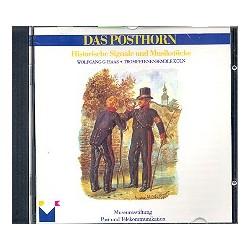 Das Posthorn : CD Historische Signale und Musikstücke