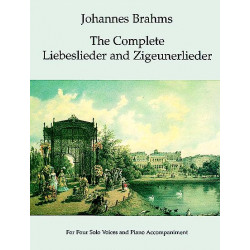 Brahms, Johannes: The complete Liebeslieder and Zigeunerlieder : for 4 voices and piano accompaniment