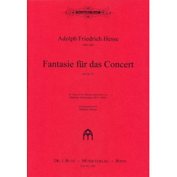 Hesse, Adolf Friedrich: Fantasie für das Concert aus op.36 : für Orgel zu 4 Händen