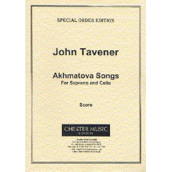 Tavener, John: Akhmatova Songs : for soprano and cello (Russ/Lautschrift) Partitur Ve r l a g s k o p i e