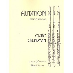 Grundman, Clare: Flutation : for 3 flutes and piano Score and parts