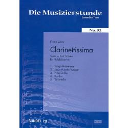 Watz, Franz: Clarinettissima : Suite in 5 Sätzen für 3 Klarinetten (BB Baß) 5 Spielpartituren und 3 Stimmen