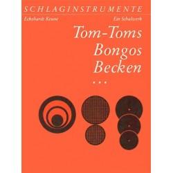Keune, Eckehardt: Schlaginstrumente Band 3 : Tom-Toms, Bogod, Becken (dt/en)